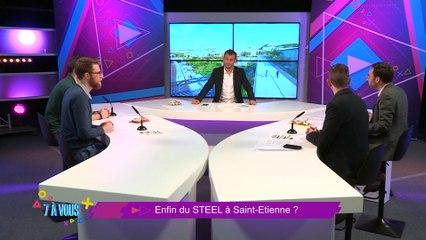 """7 A Vous """"Du STEEL à Saint-Etienne"""""""