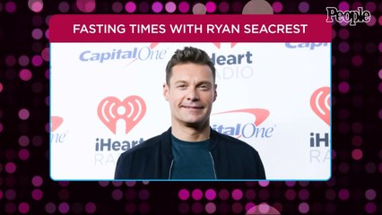 Ryan Seacrest Says Intermittent Fasting Helps Maintain His Energy Throughout the Day
