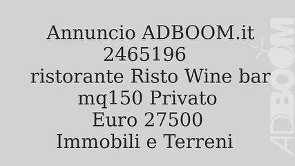 ristorante Risto Wine bar mq150 Privato