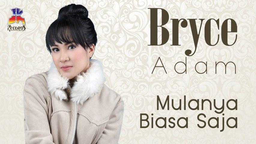 Bryce Adam - Mulanya Biasa Saja (Official Music Video)
