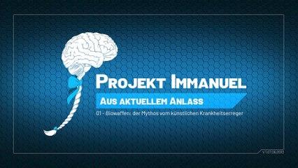 """Projekt Immanuel - A.A.A., Nr. 01: """"Biowaffen - der Mythos vom künstlichen Krankheitserreger"""""""