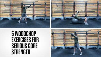 5 Woodchop Exercises for Serious Core Strength