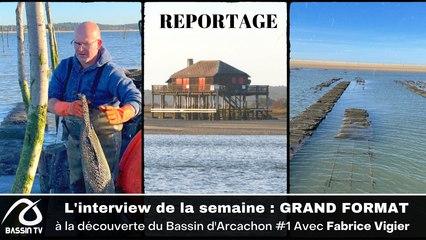 """REPORTAGE : """"à la découverte du bassin d'Arcachon #1 """" 2021"""