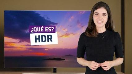 ¿Qué es HDR y qué podemos esperar de los televisores compatibles con este estándar?