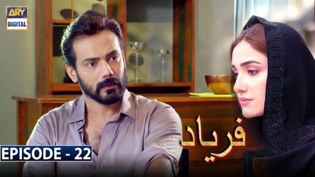 Faryaad Episode 22