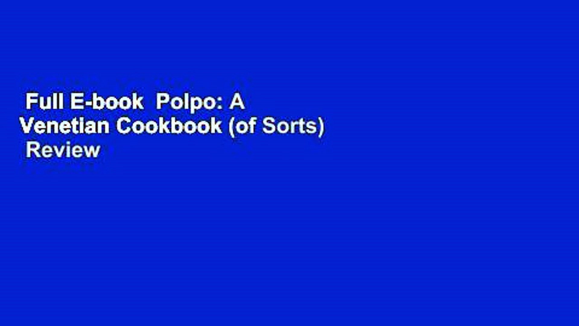 Full E Book Polpo A Venetian Cookbook Of Sorts Review Video Dailymotion