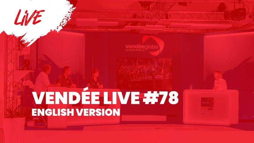 Vendée Live #78 [EN]