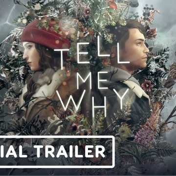 Tell Me Why - Official Announcement Trailer - X019