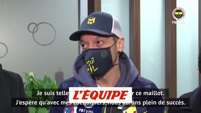 Mesut Ozil : « Fenerbahçe a toujours été mon club de coeur » - Foot - TUR