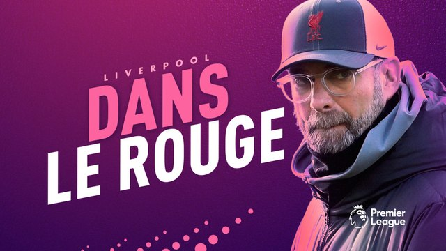 Liverpool, le champion en titre dans le rouge ?