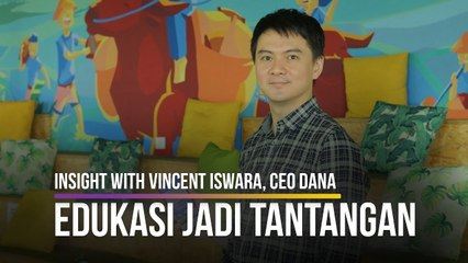 Insight With Vincent Iswara, CEO DANA