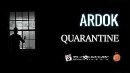 ARDOK - Quarantine - HIT MANIA 2021