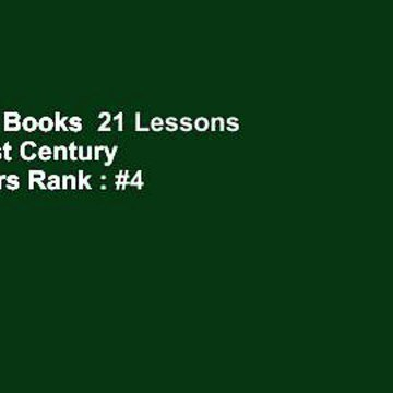 About For Books  21 Lessons for the 21st Century  Best Sellers Rank : #4