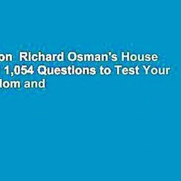 Full version  Richard Osman's House of Games: 1,054 Questions to Test Your Wits, Wisdom and