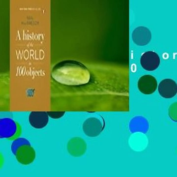 Full version  A History of the World in 100 Objects Complete