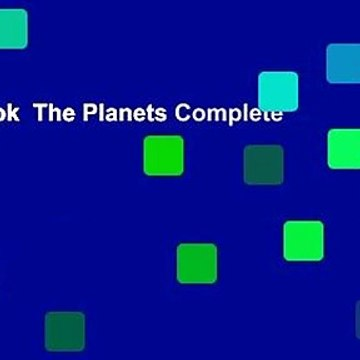 Full E-book  The Planets Complete