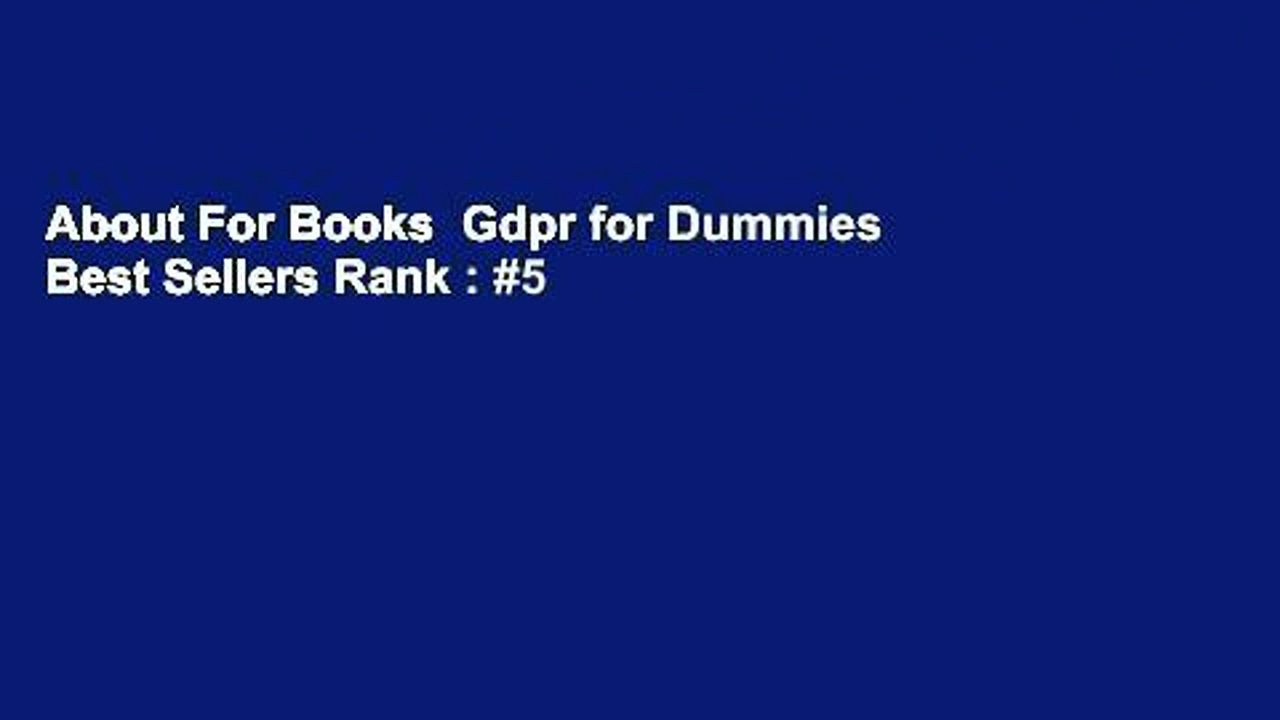 About For Books  Gdpr for Dummies  Best Sellers Rank : #5