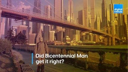 Did Bicentennial Man Get it Right?