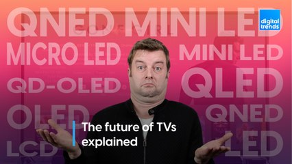 The future of TVs explained | micro-LED vs mini-LED, QNED, QD-OLED, QDEL