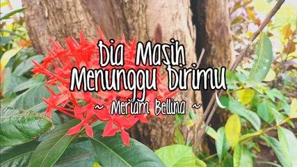 Meriam Bellina - Dia Masih Menunggu Dirimu (Official Lyric Video)