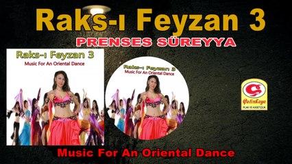 Raks-ı Feyzan 3 - Prenses Süreyya - [Official Video 2020 | © Çetinkaya Plak]