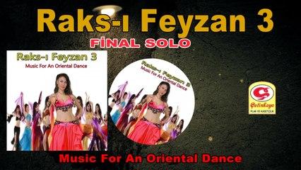 Raks-ı Feyzan 3 - Final Solo - [Official Video 2020 | © Çetinkaya Plak]