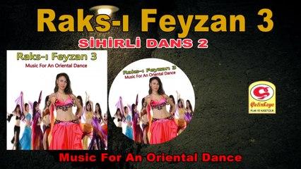 Raks-ı Feyzan 3 - Sihirli Dans 2 - [Official Video 2020 | © Çetinkaya Plak]