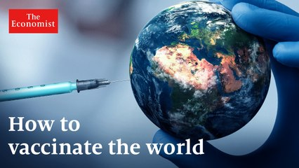 Covid-19: what will it take to vaccinate the world?
