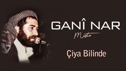 Ganî Nar - Çiya Bilinde - [Official Audio | © SesMedia]
