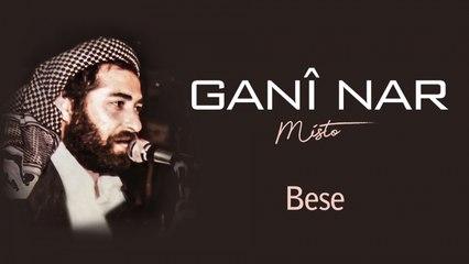 Ganî Nar - Bese - [Official Audio | © SesMedia]