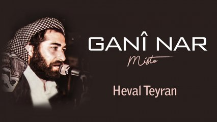 Ganî Nar - Heval Teyran - [Official Audio | © SesMedia]