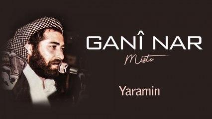 Ganî Nar - Yaramin - [Official Audio | © SesMedia]