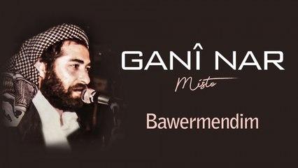 Ganî Nar - Bawêrmendim - [Official Audio | © SesMedia]