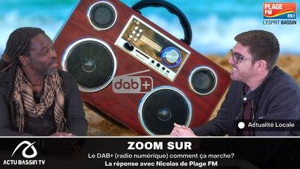 ZOOM SUR  : Le DAB+ (radio numérique) comment ça marche? La réponse avec Nicolas de Plage FM