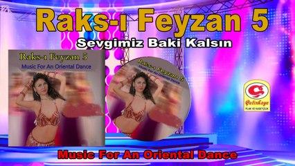 Raks-ı Feyzan 5 - Sevgimiz Baki kalsın - [Official Video 2020 | © Çetinkaya Plak]