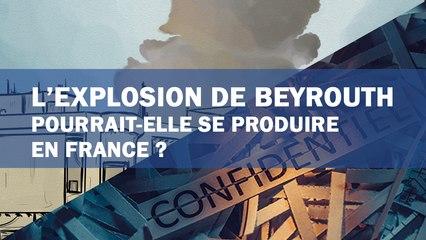 L'explosion de Beyrouth pourrait-elle se produire en France ?