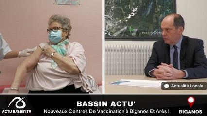 BASSIN ACTU' Nouveaux Centres De Vaccination à Biganos Et Arès !