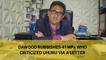 Dawood rubbishes 41 MPs who criticized Uhuru via a letter