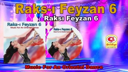 Raks-ı Feyzan 6 - Raksı Feyzan 6 - [Official Video 2020 | © Çetinkaya Plak]