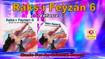 Raks-ı Feyzan 6 - Vefasız - [Official Video 2020 | © Çetinkaya Plak]