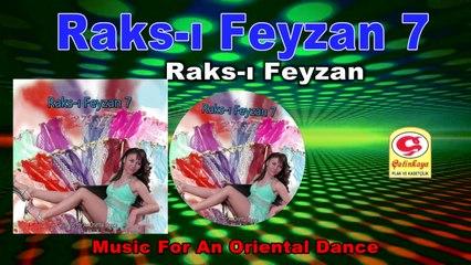 Raks-ı Feyzan 7 - Raksı Feyzan 7 - [Official Video 2020 | © Çetinkaya Plak]