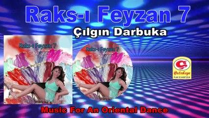 Raks-ı Feyzan 7 - Çılgın Darbuka - [Official Video 2020 | © Çetinkaya Plak]