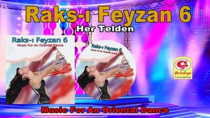 Raks-ı Feyzan 6 - Her Telden - [Official Video 2020 | © Çetinkaya Plak]