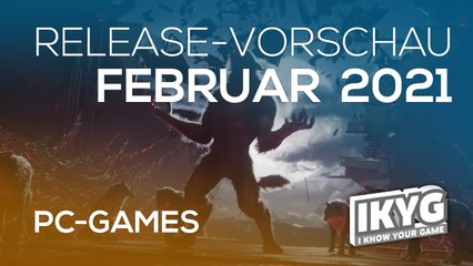 Games-Release-Vorschau - Februar 2021 - PC