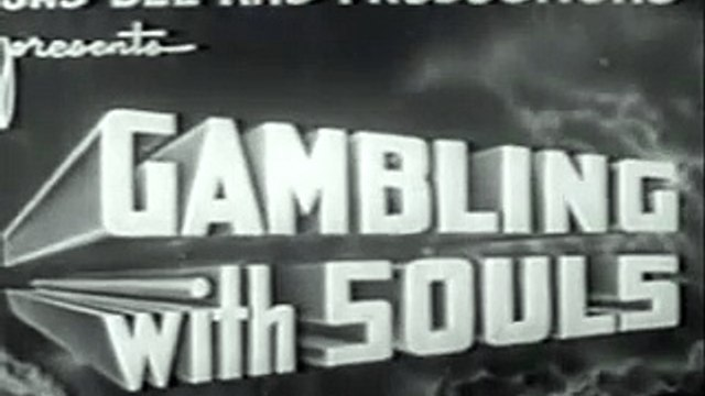Gambling with Souls (1936) [Crime] [Drama] part 1/2