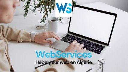 Hébergement web en Algérie https://www.webservices.dz/