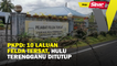 PKPD: 10 laluan Felda Tersat, Hulu Terengganu ditutup