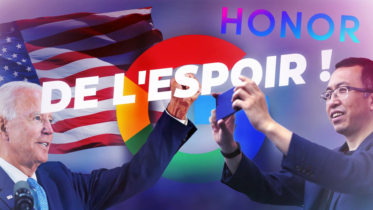 Honor n'est plus sous EMBARGO Américain ! De l'espoir pour les Services Google ?