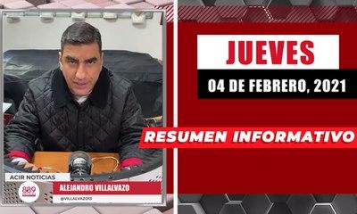 Resumen de noticias jueves 4 de febrero 2021 / Panorama Informativo / 88.9 Noticias