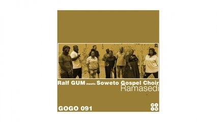 Ramasedi (Ralf GUM Reprise)